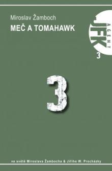 JFK 3 - Meč a tomahavk - palm
