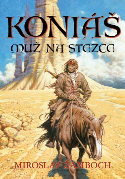 Koniáš - Muž na stezce