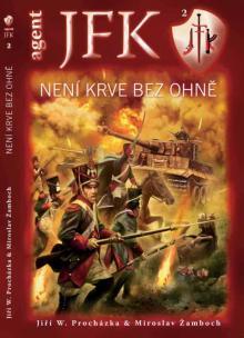 JFK 02 - není krve bez ohně